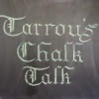 Tarrou's Chalk Talk